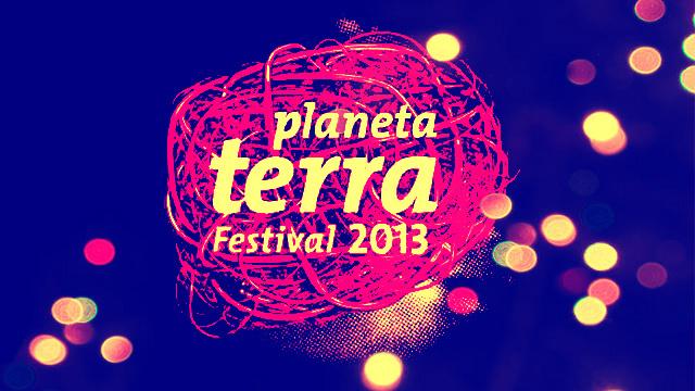 Festival Planeta Terra 2013 Anuncia Atrações