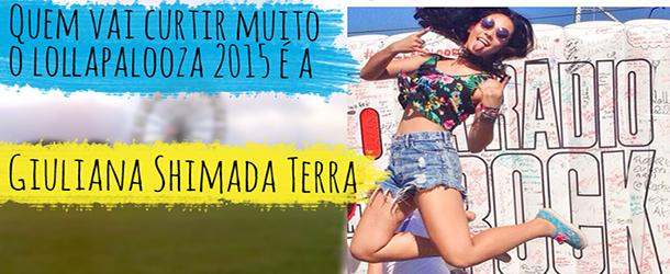 Ganhadora Promoção #lollapalooza89