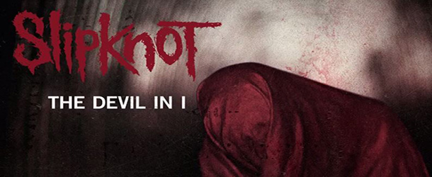 "Ouça ""The Devil In I"", som novo do Slipknot"