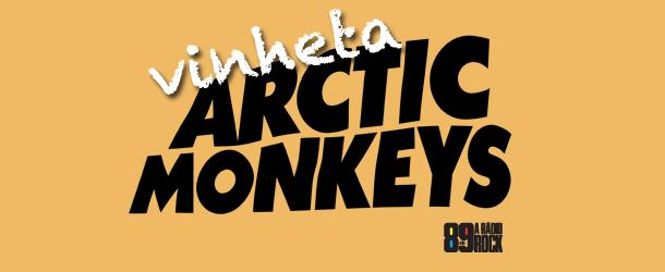 Promoção Vinheta do Arctic Monkeys