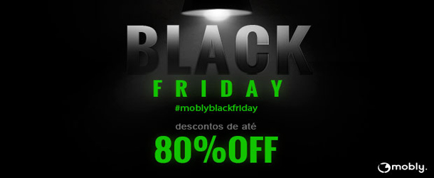 Black Friday é na Mobly