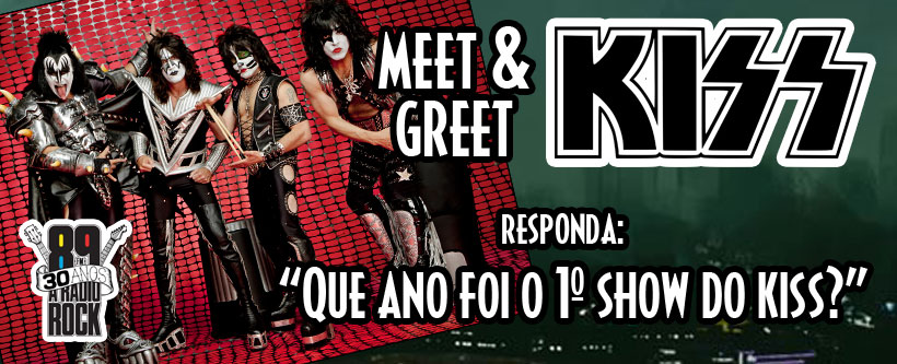 A 89 promove Meet & Greet com os caras do Kiss