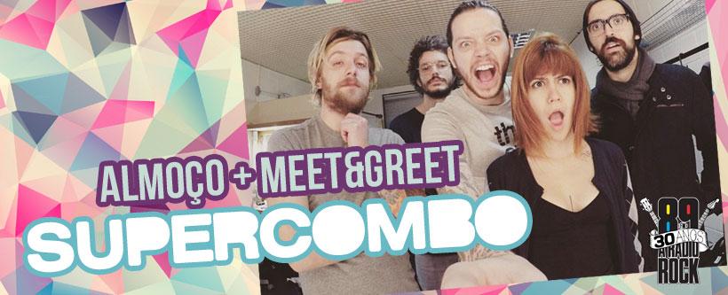 Promoção Meet & Greet Supercombo