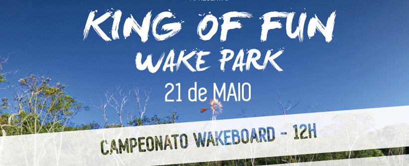 Promo King Of Fun + Wake Park