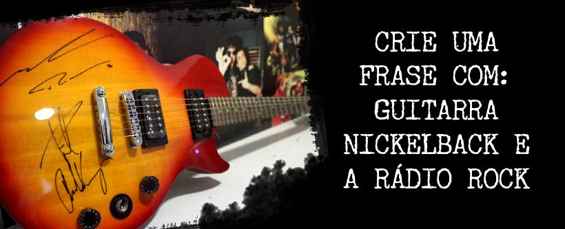 Promo guitarra do Nickelback