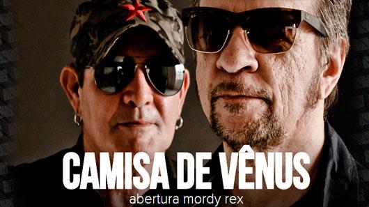 Camisa de Vênus nesta sexta-feira no Rock Club