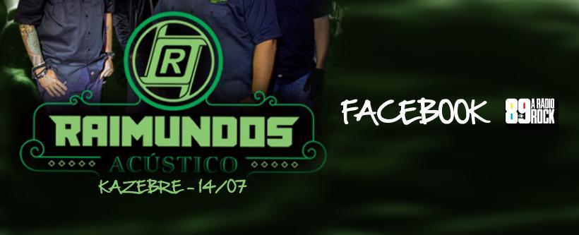 Ingressos para Raimundos no Kazebre via Facebook