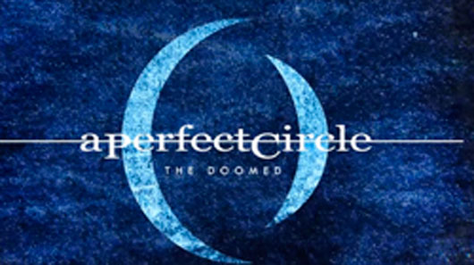 "A Perfect Circle disponibiliza novo single ""The Doomed"""