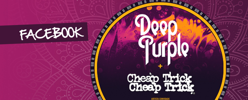 Ingressos para Deep Purple, Cheap Trick e Tesla via Facebook