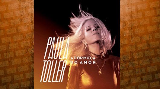 """Paula Toller apresenta nova versão de """"A Fórmula do Amor"""""""