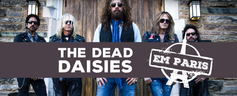 The Dead Daisies em Paris