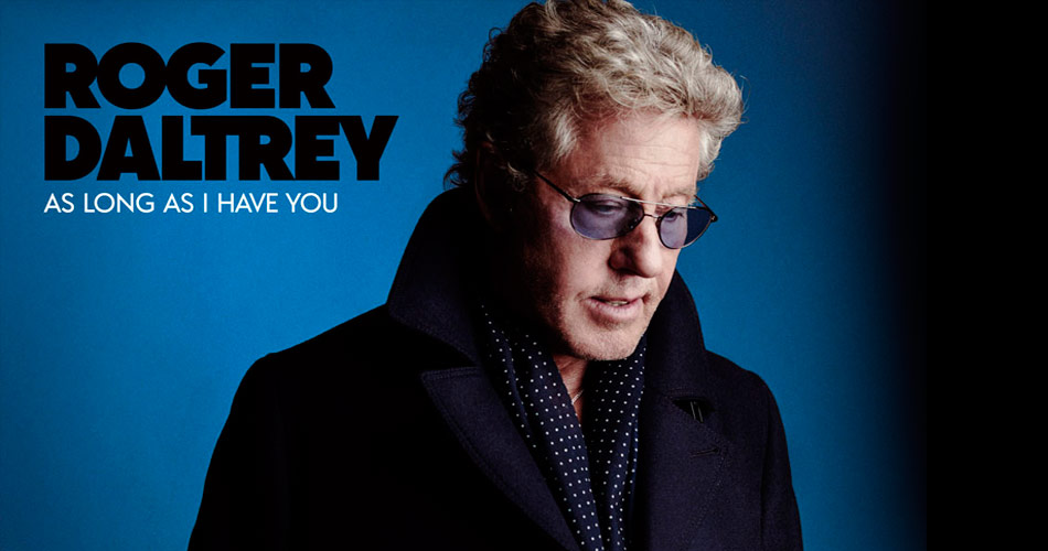 Roger Daltrey, do The Who, anuncia disco solo. Ouça 1º single