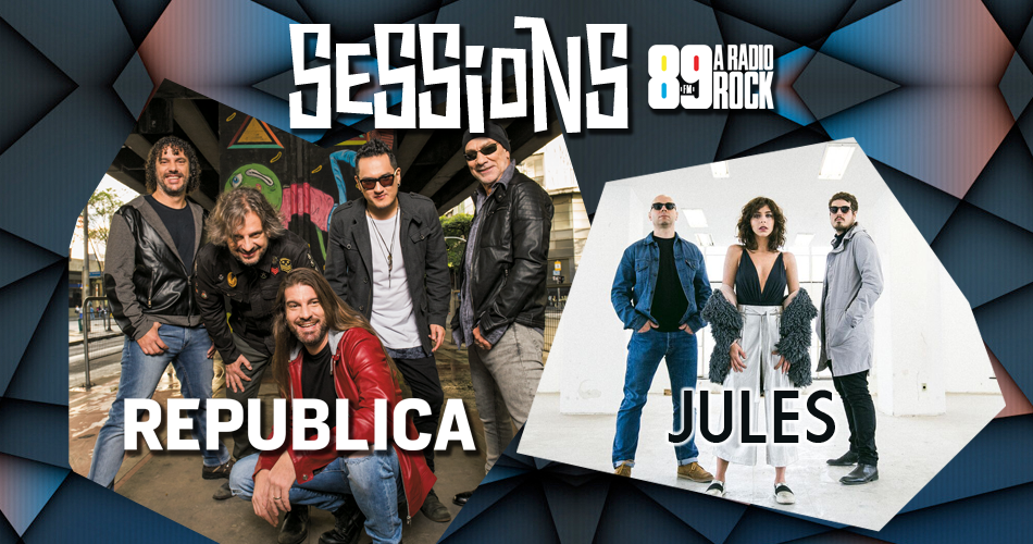 Sessions 89 apresenta Republica e Jules