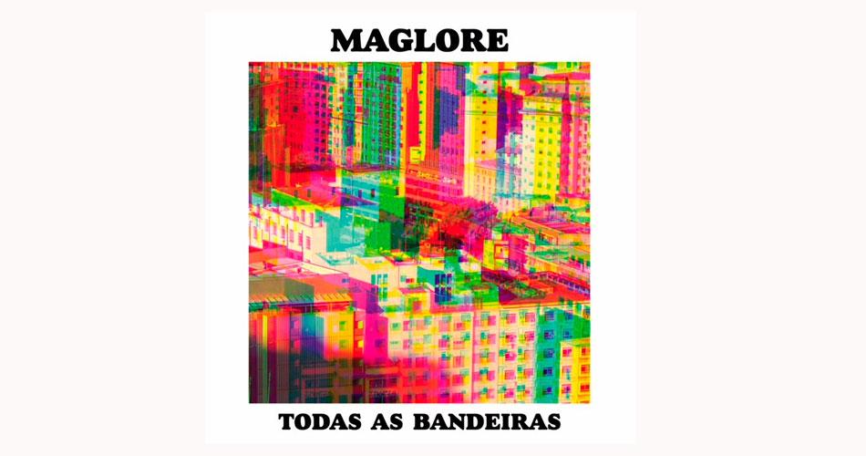 """Maglore lança vinil de """"Todas as Bandeiras"""" e roda o Brasil com novo show"""