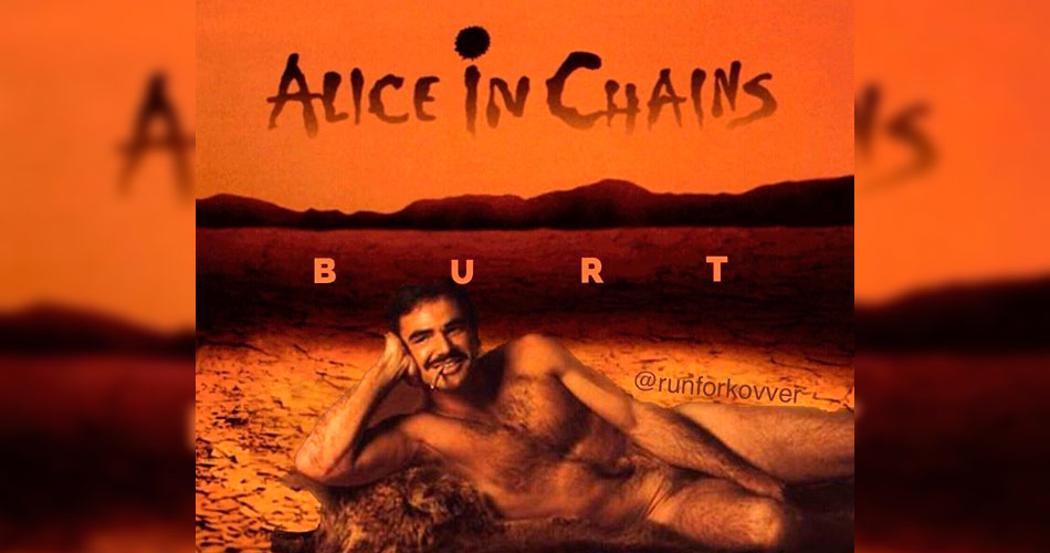 Alice in Chains presta homenagem a Burt Reynolds