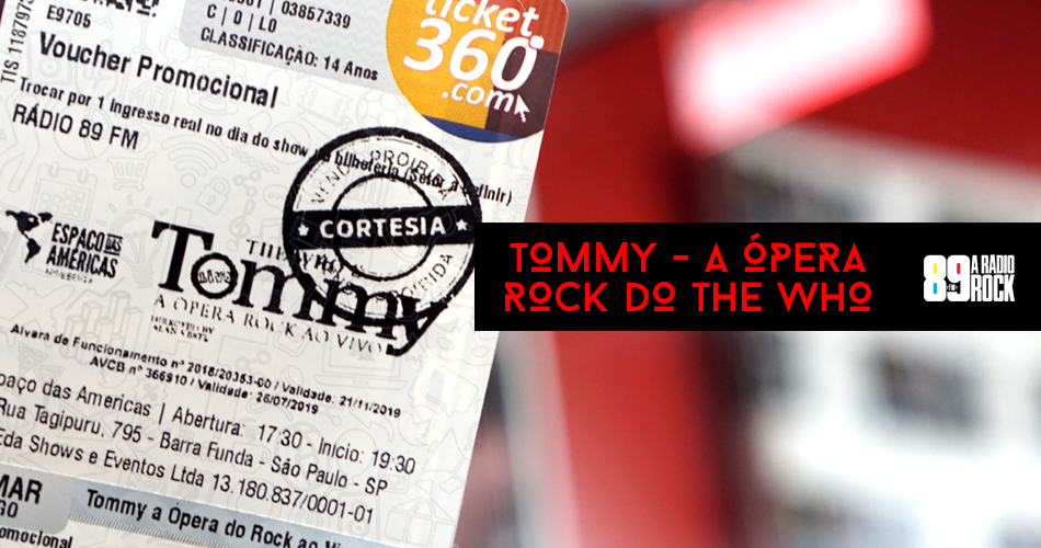 "Ingressos para ""Tommy – A Ópera Rock do The Who"""