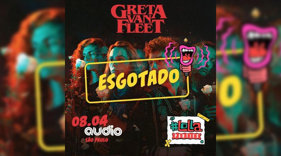 Greta Van Fleet: esgotados ingressos para sideshow em SP