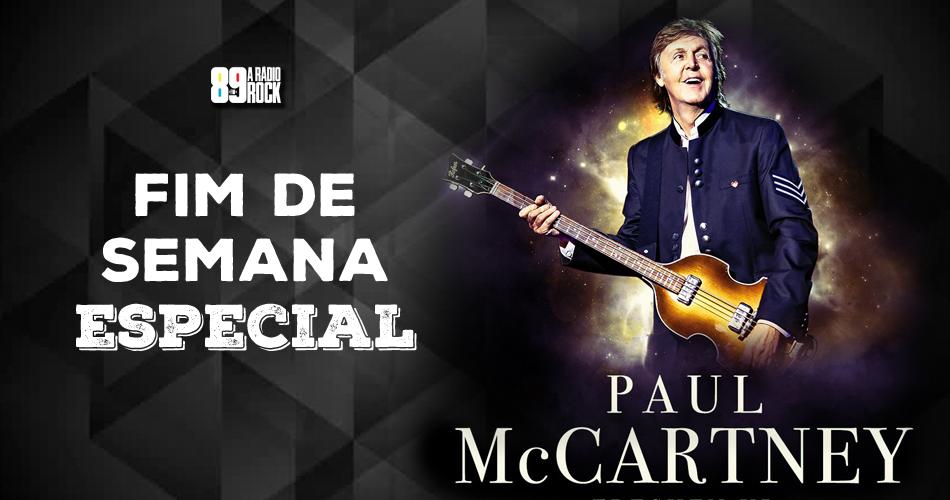 Fim de Semana Especial Paul McCartney