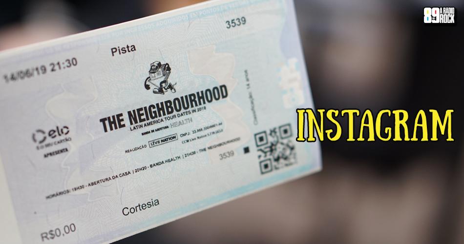Ingressos The Neighbourhood via Instagram