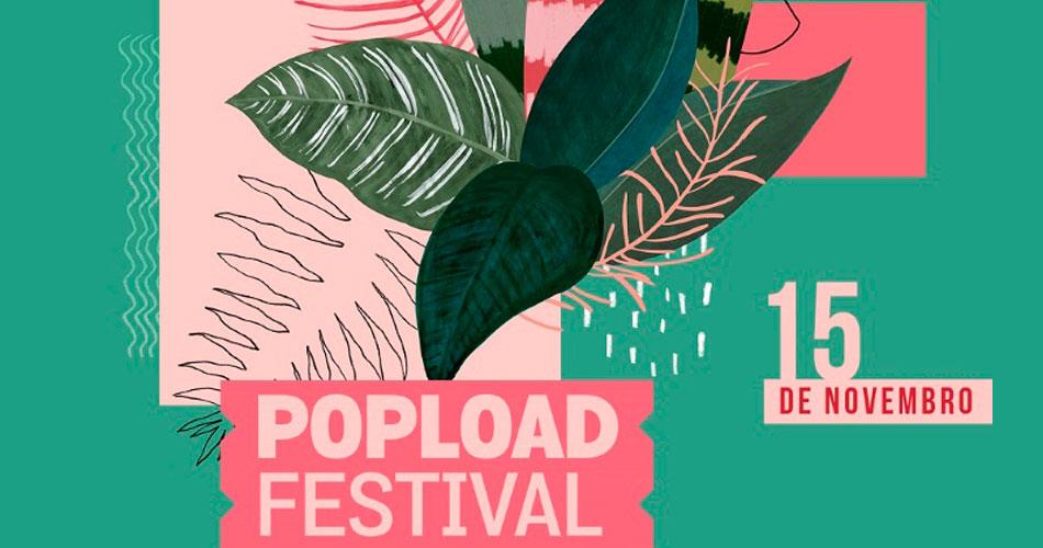 Popload Festival acontece nesta sexta-feira! Veja os horários dos shows