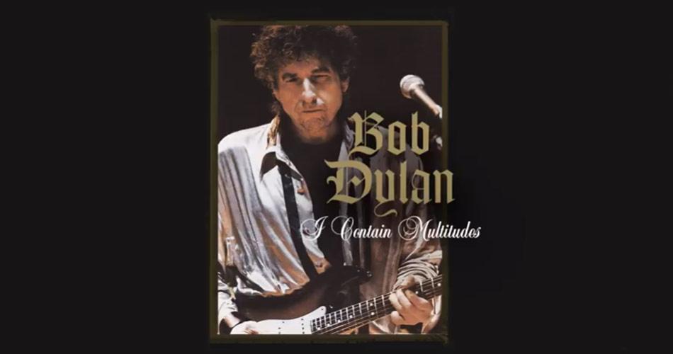 """Bob Dylan disponibiliza mais uma música inédita: """"I Contain Multitudes"""""""