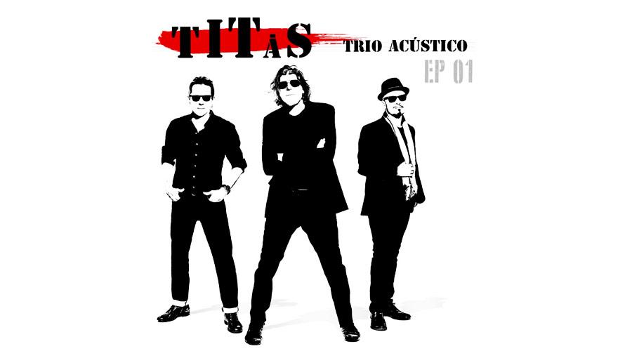"""Titãs lançam primeiro EP de """"Titãs Trio Acústico"""""""
