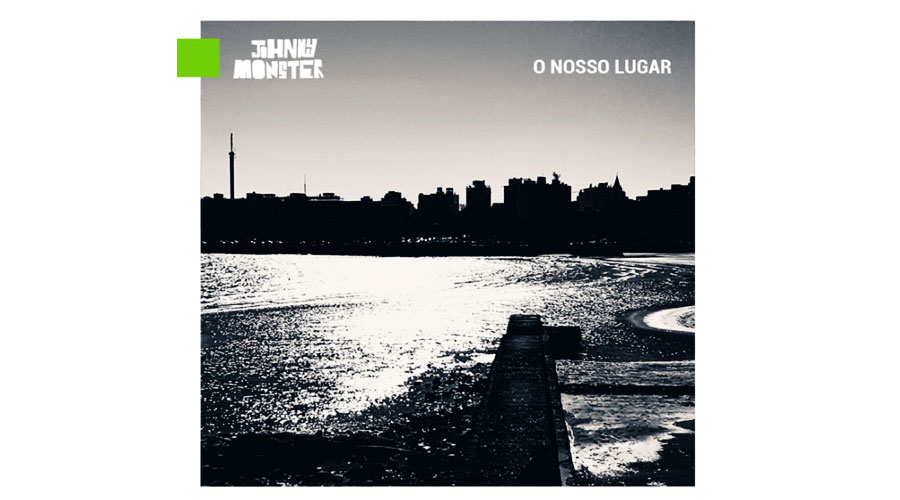 """Johnny Monster lança single inédito; ouça """"O Nosso Lugar"""""""