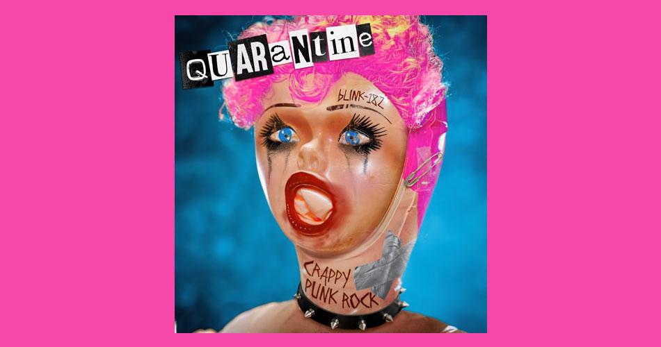 """Blink-182 busca encontrar suas raízes em novo single: """"Quarentine"""""""