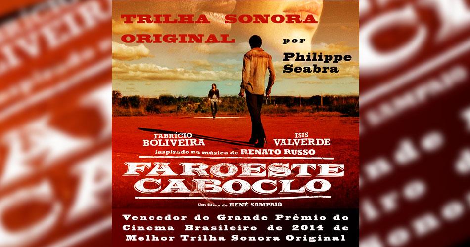 """""""Faroeste Caboclo"""": trilha sonora original por Philippe Seabra, da Plebe Rude, chega às plataformas digitais"""