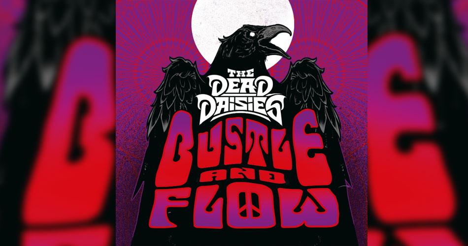 """The Dead Daisies lança single inédito de novo álbum; ouça """"Bustle and Flow"""""""