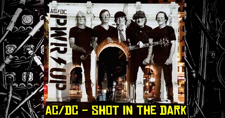 """AC/DC lança seu novo single; conheça """"Shot In The Dark"""""""