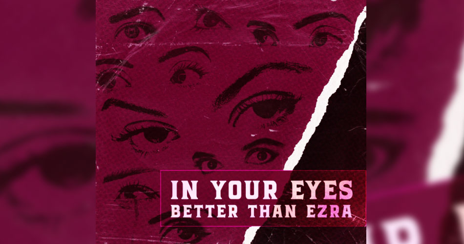 "Better Than Ezra faz cover para ""In Your Eyes"", de Peter Gabriel"