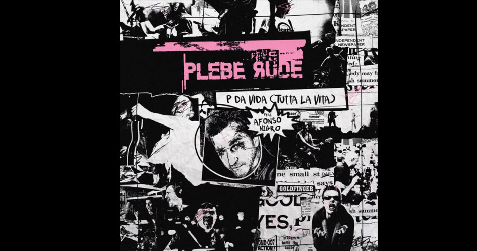 "Plebe Rude regrava ""P da Vida"", do Dominó"