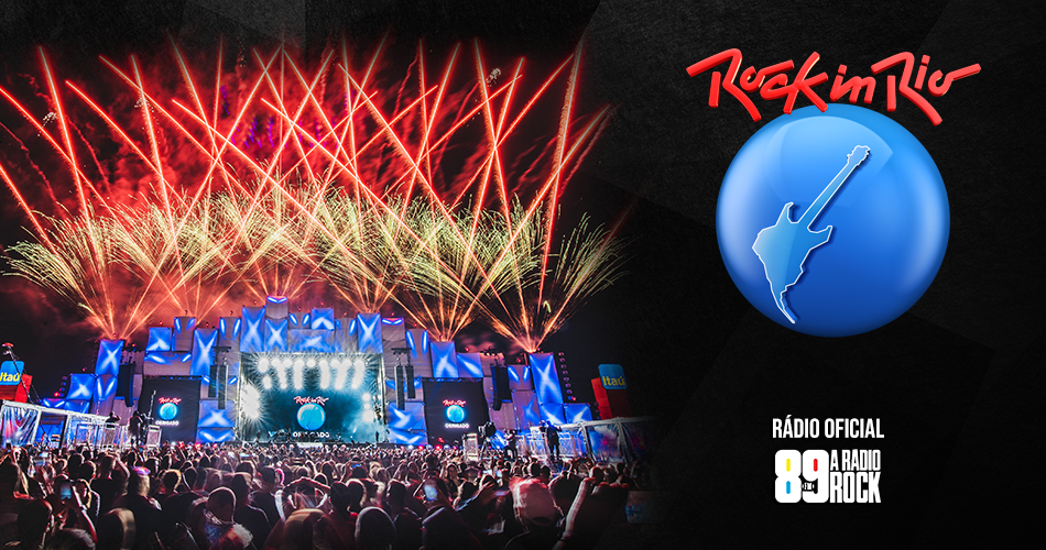 89 é a rádio oficial do Rock in Rio 2021