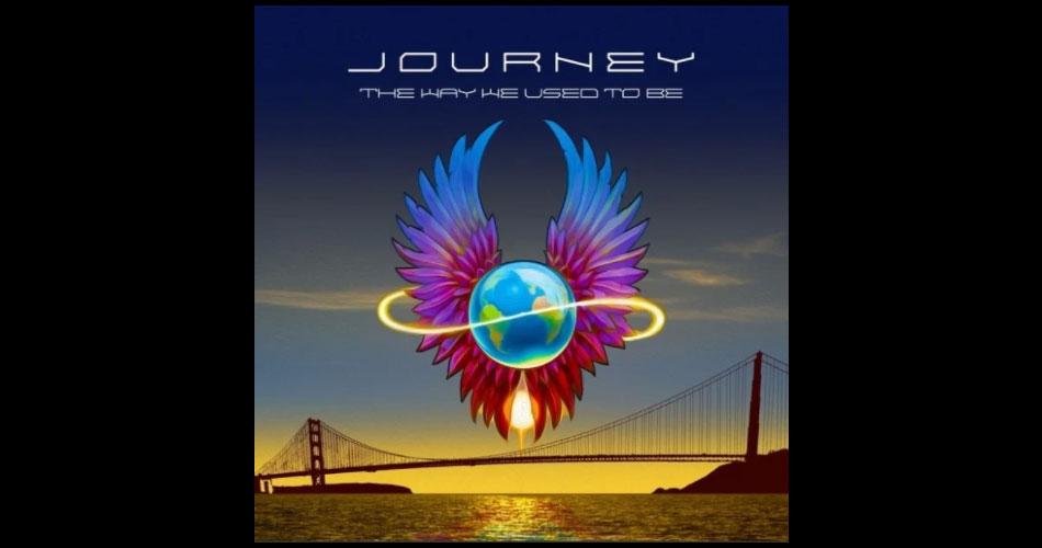 """Journey está de volta e libera novo single: """"The Way We Used To Be"""""""