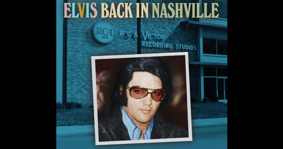 """Últimas sessões de Elvis Presley em Nashville ganham data de lançamento; ouça """"I'm Leavin'"""""""