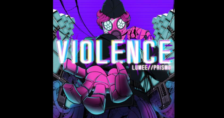 """Lumee//Prismo traz ao rock influência das redes sociais no single """"Violence"""""""