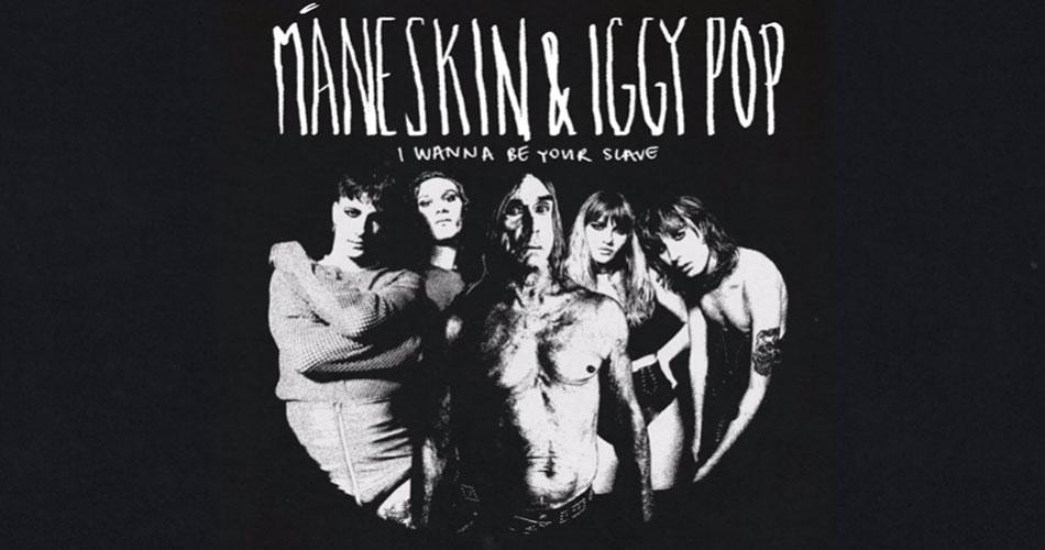 """Måneskin lança versão de """"I Wanna Be Your Slave"""", com participação de Iggy Pop"""